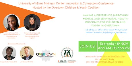 Improving Mental Health Outcomes for Children and Youth in Overtown tickets