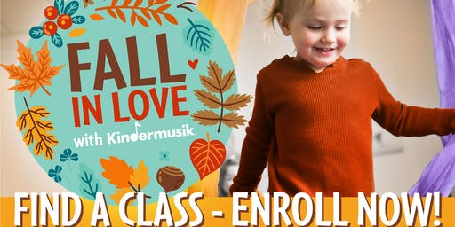 FALL IN LOVE WITH KINDERMUSIK PREVIEW CLASSES!