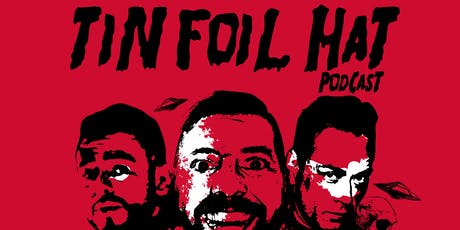 Tin Foil Hat Comedy Live tickets