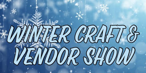 Winter Craft & Vendor Show