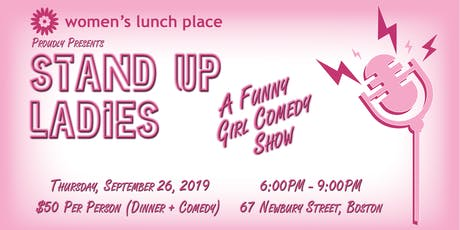 Stand Up Ladies - A Funny Girl Comedy Show tickets