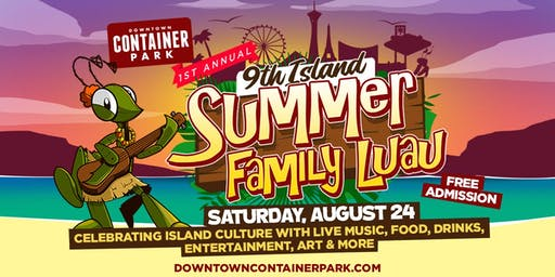 9th Island Summer Family Luau