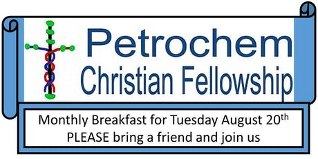 Petrochem Christian Fellowship Breakfast August 20th 2019 tickets
