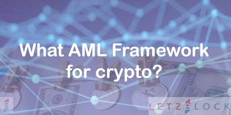 AML Framework for crypto-assets tickets