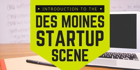 Introduction to the Des Moines Startup Scene tickets