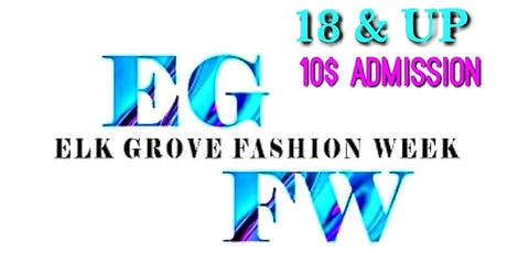 ELK GROVE FASHION WEEK tickets