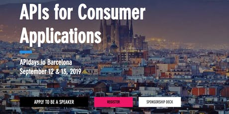 APIdays Barcelona: APIs for Consumer Applications entradas