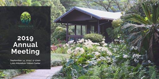 Friends of Lyon Arboretum Annual Membership Meeting