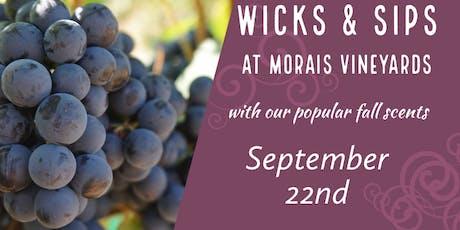 Wicks & Sips returns to Morais Vineyards tickets