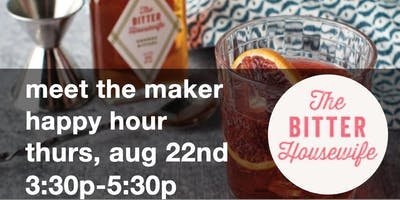 Happy Hour / Meet the Maker : The Bitter Housewife