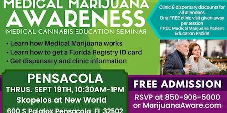 Pensacola - Medical Marijuana Awareness Seminar tickets