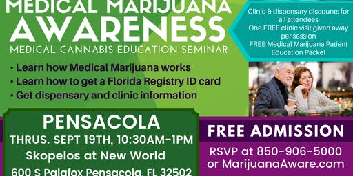 Pensacola - Medical Marijuana Awareness Seminar