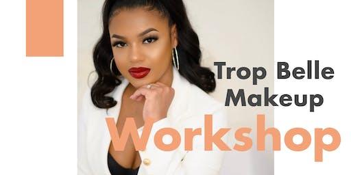 Trop Belle Makeup Workshop