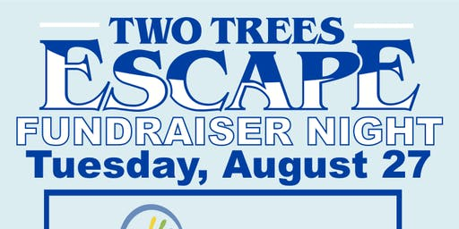 Copy of Two Trees Escape Fundraiser Night