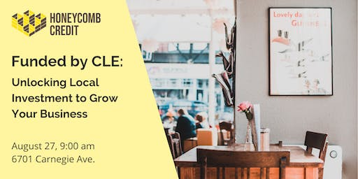 Funded by CLE: Unlocking Local Investment to Grow Your Business