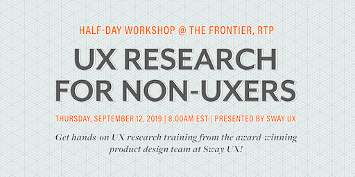 UX Research for Non-UXers | a Half-Day Workshop