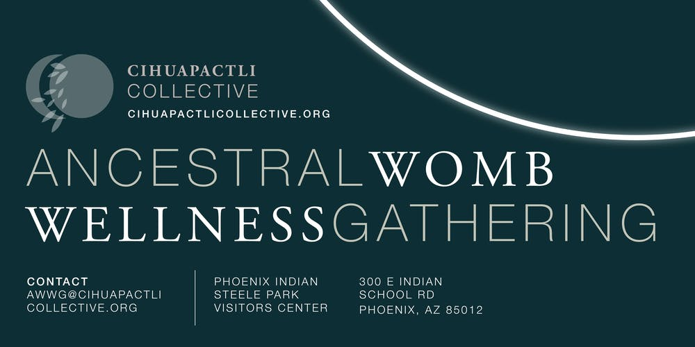 Phoenix Calendar Of Events February 2020 Ancestral Womb Wellness Gathering 2020 Registration, Sat, Feb 22
