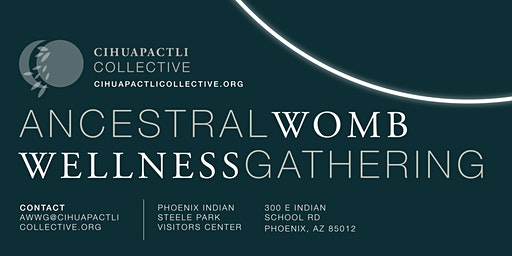 Ancestral Womb Wellness Gathering 2020