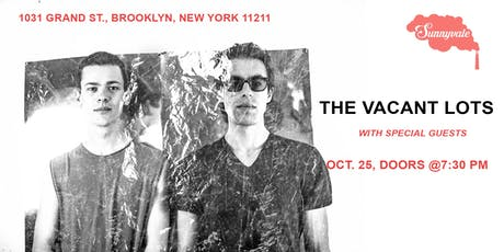 The Vacant Lots plus Special Guests tickets
