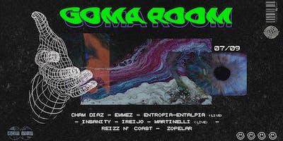 Goma Room 3ª Ed. w/ Zopelar, Entropia, Insanity &