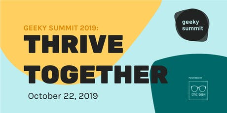 Geeky Summit 2019: Thrive Together tickets