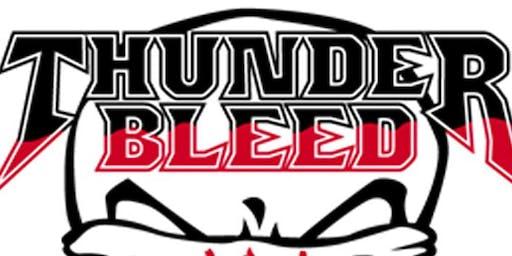 Thunderbleed aka Blind Vengeance, Lou Lou and the Spicy Boiz, Westward Ho