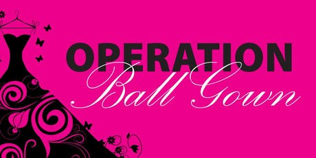 Operation Ball Gown 2019 tickets