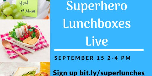 Superhero Lunchboxes Live