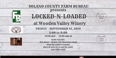 LOCKED-N-LOADED @ Wooden Valley Winery