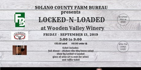 LOCKED-N-LOADED @ Wooden Valley Winery tickets