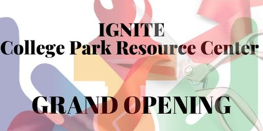 IGNITE College Park Resource Center Grand Opening