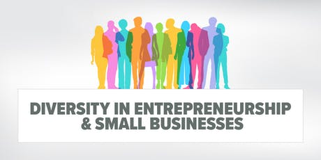 Diversity in Entrepreneurship & Small Businesses tickets