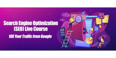 SEO Search Engine Optimization Live Training