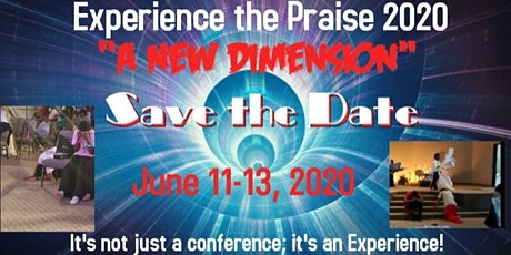 """Experience the Praise 2020 """"A NEW DIMENSION"""" tickets"""