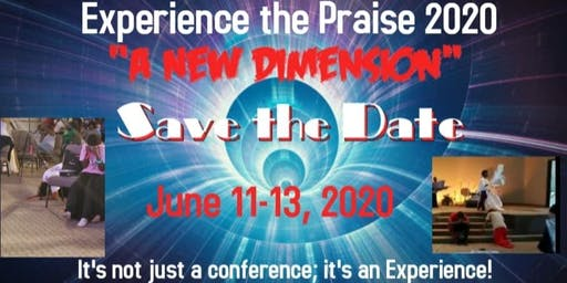 "Experience the Praise 2020 ""A NEW DIMENSION"""