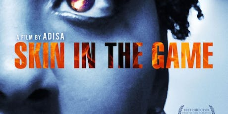 Human Trafficking Advocacy and Awareness - Skin in The Game Screening tickets