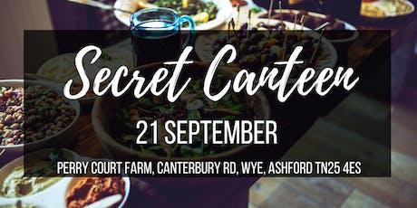 Secret Canteen - popup restaurant near Ashford tickets