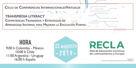 Ciclo de Conferencias Virtuales Internacionales: TRANSMEDIA LITERACY. biglietti