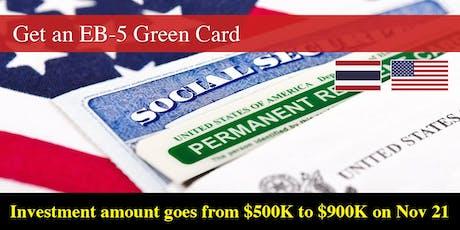 EB-5 Visa Info Session – Bangkok, Thailand – 6% Investor Return & Low Fees tickets