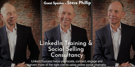 Business event - LinkedIn 2 Success with Steve Phillip tickets