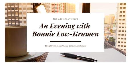 An Evening with Bonnie Low-Kramen:  Money, Gender & the Future tickets