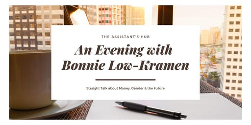 An Evening with Bonnie Low-Kramen:  Money, Gender & the Future