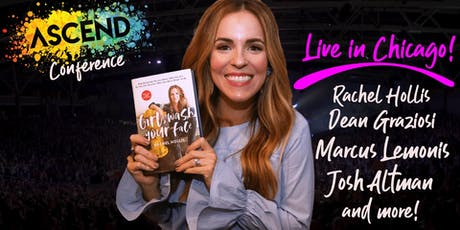 ASCEND 2019 - Chicago with Rachel Hollis, Marcus Lemonis & Many More! tickets