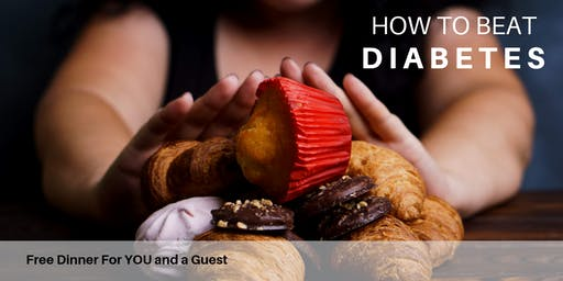 Beat Diabetes | FREE Dinner Event with Dr. Jeff May