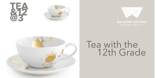 Tea with the 12th Grade