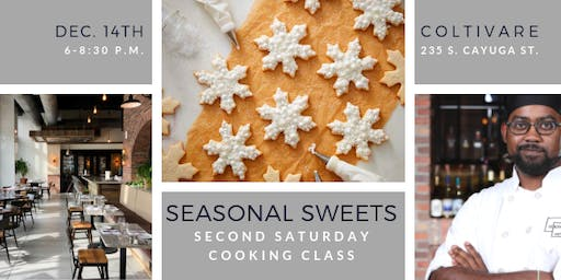Cooking Class: Seasonal Sweets