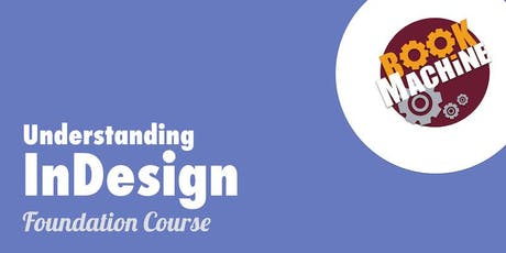 Understanding InDesign: Foundation Course tickets