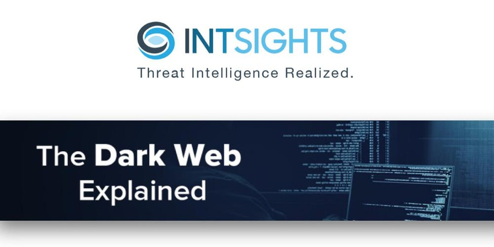 Dark Web Workshop from INTSIGHTS Tickets, Mon, Aug 19, 2019 at 3:00