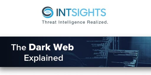 Dark Web Workshop from INTSIGHTS