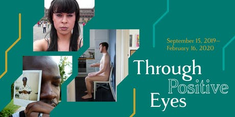 'Through Positive Eyes' Opening Party tickets